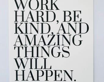 Work Hard, Be Kind - Home Decor, Wall Art, Digital Print, Motivational, Bedroom Decor