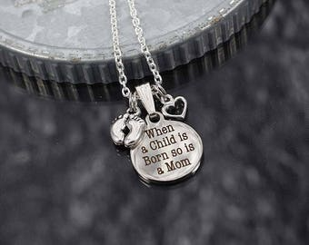 New Mom Necklace, when a child is born so is a mom, feet charm, mother to be, new mom gift, first child