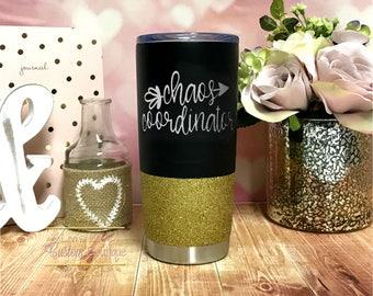 Chaos Coordinator Travel Mug - Glitter Tumblers - Chaos Coordinator Coffee Thermos - Coffee Mug with Lid - Mom Cups - Gift for Mom