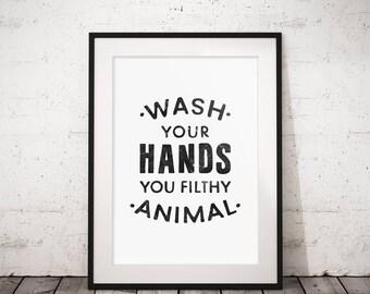 Toilet decor, Wash Your Hands you filthy animal, Kids bathroom, Wall print, Printable art print, Bathroom printable, Funny bathroom decor