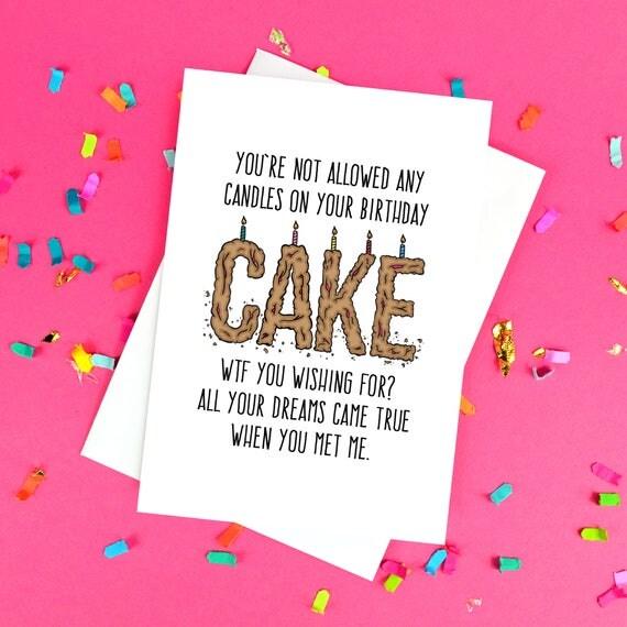Funny Boyfriend or Girlfriend Birthday Card WTF Blank – Birthday Card for Girlfriend