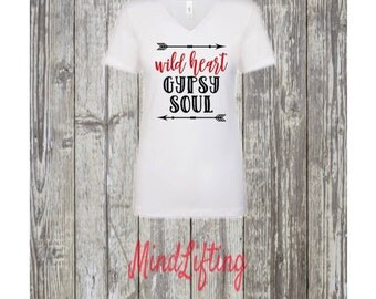 Wild Heart and Gypsy Soul T-shirt and tank
