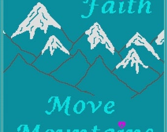 PDF Instant download,  Have Faith Move Mountains Crochet Full Size Blanket Pattern, Christian Theme, Color Chart  Single & Tunisian Crochet