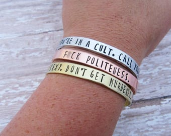 My Favorite Murder Bracelet - Murderino Gift - Fuck Politeness - You're In A Cult - Hand Stamped Jewelry