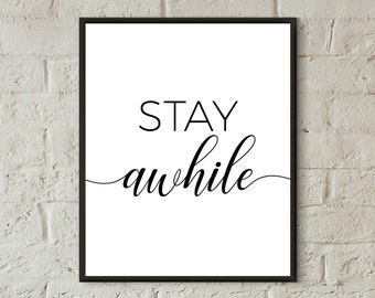 guest room print stay awhile print guest room decor stay awhile printable quotes black and white poster bedroom wall art farmhouse decor