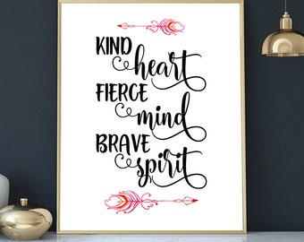 motivational quotes download teen wall art boy dorm decor wall prints quotes kind heart fierce mind brave spirit success quotes office decor