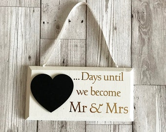 Wooden Wedding Countdown Plaque - Chalkboard Wedding Sign, Gift For Her, Gift For Him, Wedding Gift, Home Decor
