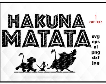Lions King SVG, Hakuna Matata SVG, Disney svg,Cricut cut file for cute matching shirts, Disneyland funny mugs, Svg handmade lion king