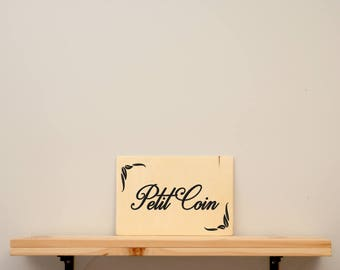 Petit coin - vinyl on varnished wood (choose from a range of colours) - Home decor