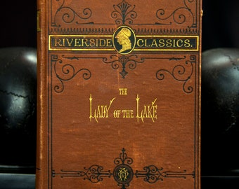 Lady of The Lake by Sir Walter Scott 1879 Riverside Classics (Illustrated)