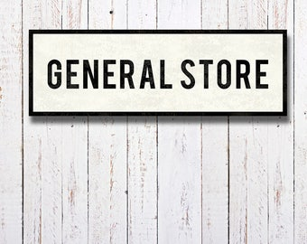 GENERAL STORE Sign, Kitchen Sign, Country Decor, Rustic Home Decor, Subway Art, Kitchen Art, Farmhouse Decor, Industrial Decor. Oversized.