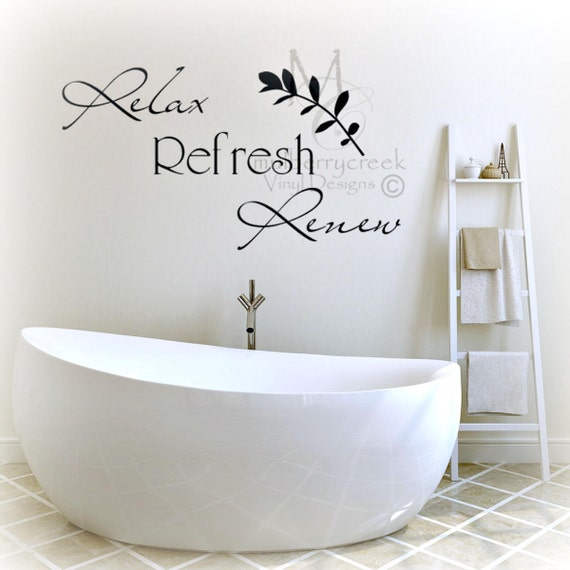 Bathroom sign relax refresh renew wall decal bath sign spa for Renew bathroom
