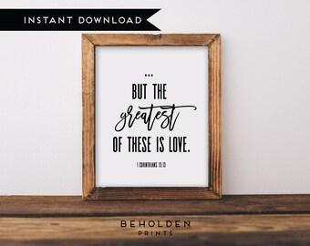 Digital Download, Greatest of These, 1 Corinthians 13, Bible Verse Printable, Dorm Wall Art, Scripture Printable, Bible Verse Print