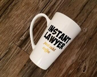 Instant lawyer mug, Lawyer coffee mug, Lawyer gifts, lawyer mug, gifts for lawyers, mugs for men, coffee humor mug, funny mug, Glitter mug