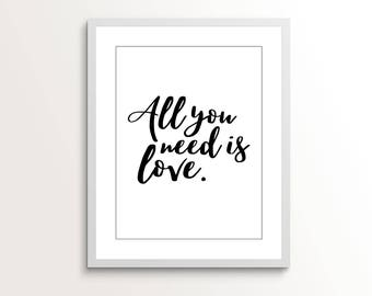 All You Need is Love Printable Art, Wall Art, Home Decor, Instant Download, Gift for Her, Print, Wall Decor, Wall Hanging, Housewarming Gift