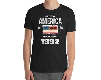 Making America great since 1992 T-Shirt, 26 years old, 26th birthday, custom gift, 90s shirt, Christmas gift, birthday gift, birthday shirt