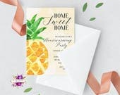 Housewarming Party Invitation - Printable Invitation - Home Sweet Home - Southern Charm - Watercolor Pineapple Fruit