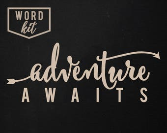 Adventure Awaits | Word Kit | SIGN NOT INCLUDED