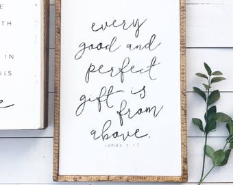 Every good and perfect gift is from above | James 4:17 | Handpainted Wood Sign | Framed Wood Sign | Nursery Sign | Christian Wo