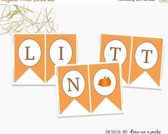 20% OFF Little Pumpkin Banner , Little Pumpkin Birthday Decorations , Little Pumpkin Baby Shower Decorations , Printable , Instant Download