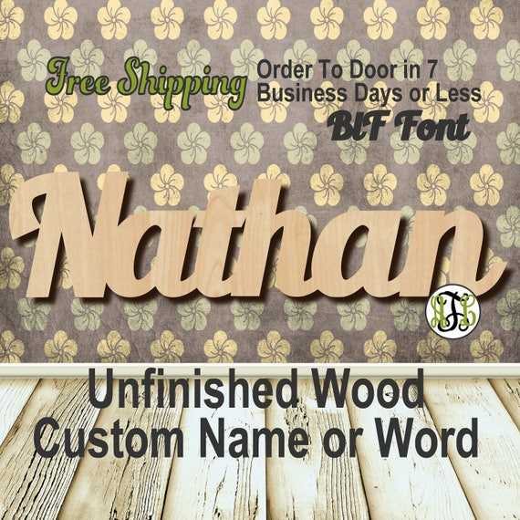 Unfinished Wood Custom Name or Word BlF Font, wood cut out, Script, Connected, wood cutout, wooden sign, Nursery, Wedding, Birthday