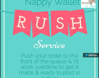Rush Service for Nappy Wallet Only