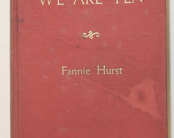 WE ARE TEN by Fannie Hurst, 1937, 1st Edition
