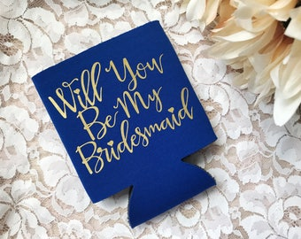Custom Bridesmaid Maid of Honor Cooler Set - Bachelorette Favors - Bridesmaid Proposal - Bridal Can Coolers - Bridal Party Gift - Will You