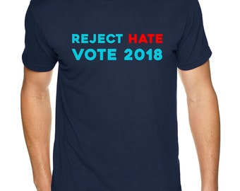 Reject Hate VOTE 2018 - Premium Sueded T Shirt