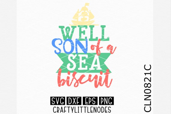 Well Son of Sea Biscuit, Spring Break Svg, Beach Svg, Vacation Svg, Svg file, Vacation Shirt svg, Beach Bag Svg, Beach Shirt svg, Cricut Svg