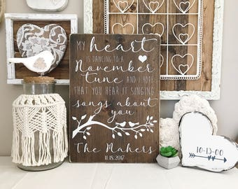 """My heart is dancing to a November tune and I hope that you hear it singing songs about you, Avett Brothers lyrics Sign(16"""" x 11.25"""")"""