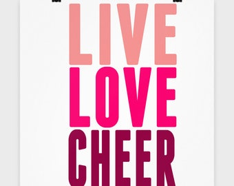 "16"" x 16"" Live Love Cheer Poster, Cheerleading Art, Cheer Print, Teen Room Decor, College Dorm Decor Cheer"