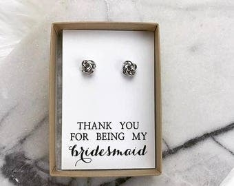 Thank You For Being My Bridesmaid-- Knot Earring -- Bridesmaid Gift -- 18K Rose Gold / 18K White Gold -- Bridal Party