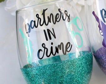 partners in crime glitter wine glass // best friend wine glass // besties // soul sister // stemless wine glass // funny wine glass //