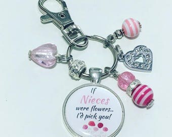 Niece keyrng, Niece keychain, Niece gift, gift for Niece, If Nieces were flowers I'd pick you