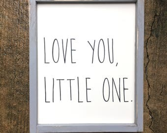 Love you little one | wooden sign | nursery decor | love sign | framed sign | handmade sign | kids room decor | childrens room |