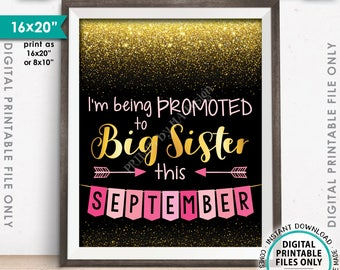I'm Being Promoted to Big Sister Pregnancy Announcement Baby Number 2 due SEPTEMBER Dated Black/Gold/Pink PRINTABLE Pregnancy Reveal <ID>