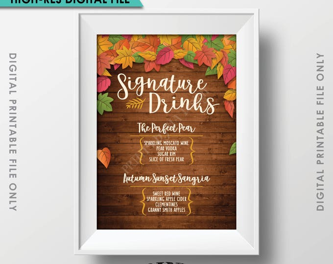 "Fall Signature Drinks Sign, Autumn Wedding Sign, Fall Cocktails Autumn Drinks, Halloween Thanksgiving, Rustic Wood Style PRINTABLE 5x7"" Sign"