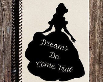 SALE - Beauty and The Beast Inspired Journal - Belle - Dreams Do Come True - Disney Notebook