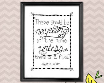 LDS Art, No Yelling Quote, Black and White, Printable Art, Cursive Font Coloring Page, Positive Quotes, LDS Decor, LDS gifts, lds prints
