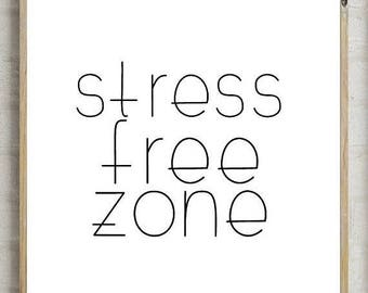 70%OFF stress free zone, bedroom print, relax print, bedroom decor, printable  wall decor, printable wall art, bedroom print, bedroom gift,