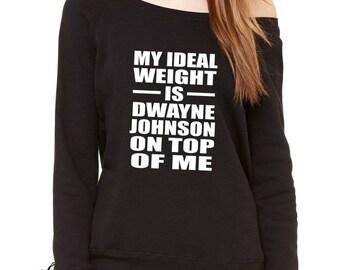 Dwayne Johnson On Top Of Me Slouchy Off Shoulder Oversized Sweatshirt