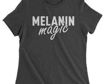 Melanin Magic Womens T-shirt