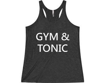 Gym & Tonic - Gym Tank, Crossfit Tank, Funny Workout Tank, Fitness Tank, Funny Gym Tank, Gym Tank Top, Workout Tank Top, Gym Clothes