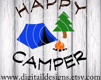 Happy Camper SVG - dxf - png - eps - fcm - ai - Cut file - Silhouette - Cricut - Camping SVG - Tent SVG - Glamping - Camp Fire