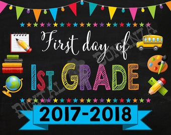 First Day of First Grade Sign, Instant Download, First Day of School Color Chalkboard, Back To School, Chalkboard Sign, DIY, 1st Printable