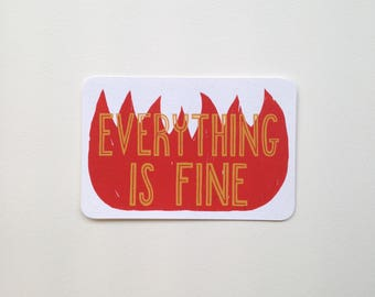 Screen Printed Postcard - Everything Is Fine