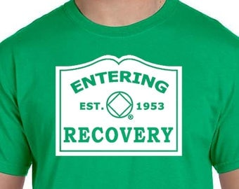 NA - ENTERING RECOVERY  - T-shirt - Color Options - S-5X - 100% cotton - Free Shipping - Narcotics Anonymous