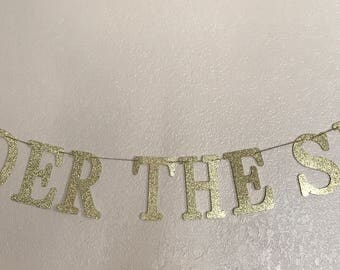 Under the sea banner/ Mermaid theme/ Sparkly banner/ Gold glitter banner/ Under the sea theme party