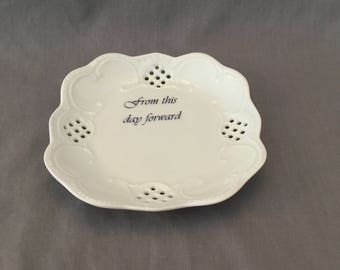 "Lacey Square Miniature Versatile Ring Dish - ""from this day forward"""